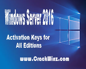 Windows Server 2016 Activation Keys with Full ISO Setup