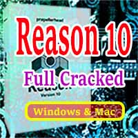 Reason Crack with v10.2.2 Setup Free Download for Windows and Mac